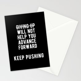 Inspirational - Always Keep Pushing Quote Stationery Cards