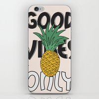 good vibes only iPhone & iPod Skins featuring GOOD VIBES ONLY by .eg.