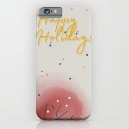 Happy Holidays Greeting card iPhone Case