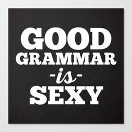 Good Grammar Funny Quote Canvas Print