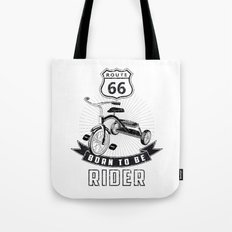 born to be rider Tote Bag