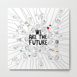 We Are The Future Tattoos Part 2 Metal Print