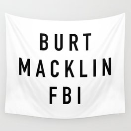 Burt Macklin FBI Wall Tapestry