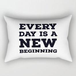 Every day is a new beginning Rectangular Pillow