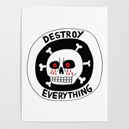 DESTROY EVERYTHING Poster