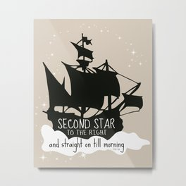 Second star to the right and straight on till morning - Peter Pan Inspired Art Print  Metal Print