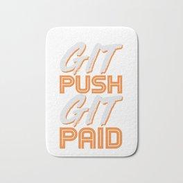 Git Push Git Paid ASCII and Git Lover Coding Humor Programmer Gift Bath Mat