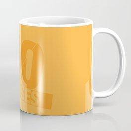 No Excuses - Gold Coffee Mug