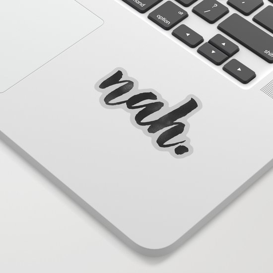 NAH Marble Quote Sticker