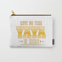 YAYA IS HERE Carry-All Pouch