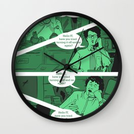 Have You Tried Turning It Off And On Again? Wall Clock