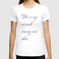 asexual T-shirts featuring This is my asexual coming out shirt by Adam M. Snowflake