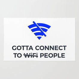 Connect to People Not Wifi Human Touch Connection Rug