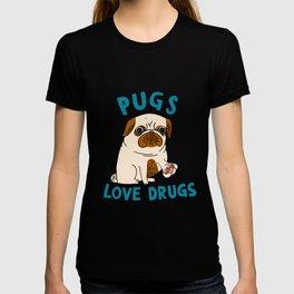 Pugs Love Drugs T-shirt