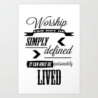 Worship can not be defined Art Print