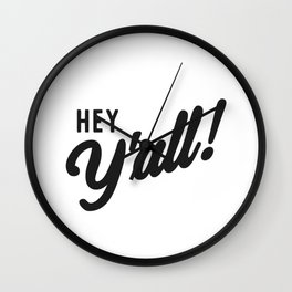Hey Yall Wall Clock
