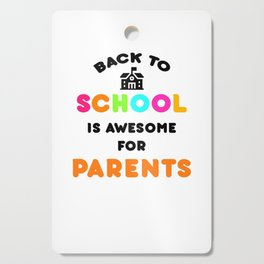 Funny Back to School art for Mom, Dad & Parents Light Cutting Board