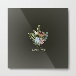 Plant lovers fans design | nature lovers gift. Metal Print