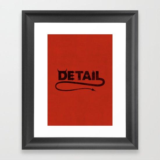 The Devil's in the Detail Framed Art Print