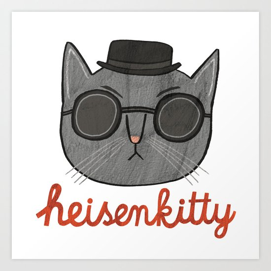 Heisenkitty Art Print