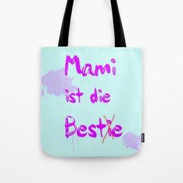 Mami ist die Bestie Tote Bag