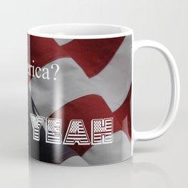 America FUCK YEAH! Coffee Mug