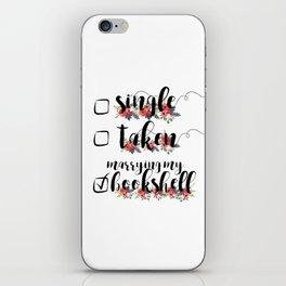 Single / Taken / Bookshelf iPhone Skin