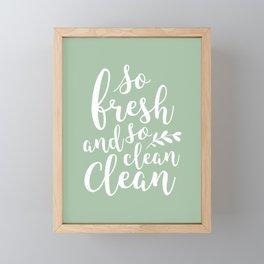 so fresh so clean clean  / mint Framed Mini Art Print