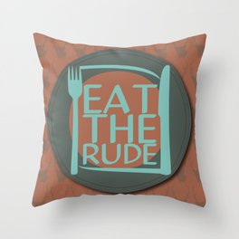 Eat The Rude (Burnt Orange) Throw Pillow