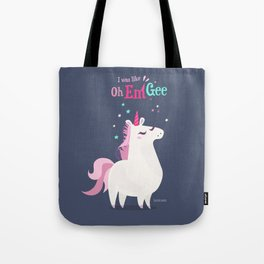I was like Oh Em Gee - Unicorn Tote Bag