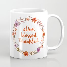 Alive. Blessed. Thankful. Watercolor Wreath. Thanksgiving Art Coffee Mug
