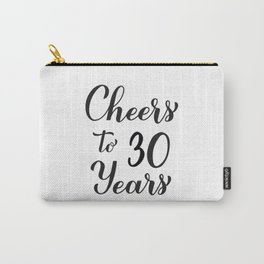 Cheers to 30 Years. 30th Birthday, Anniversary calligraphy lettering. Carry-All Pouch