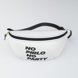 No Pirlo No Party Fanny Pack