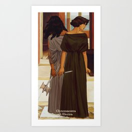 clytemnestra and electra Art Print