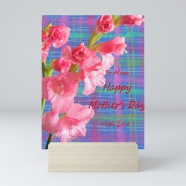 Pink Gladiolus - Mother's Day Mini Art Print