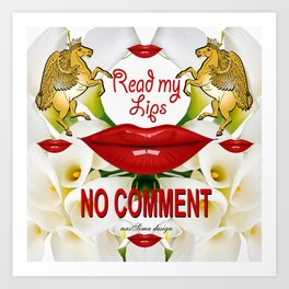 Read My Lips No Comment  Royal Collection Art Print