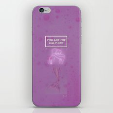 You are the only one iPhone & iPod Skin