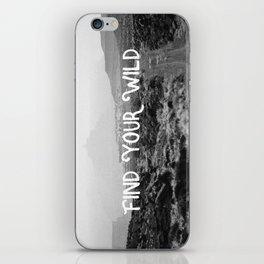 FIND YOUR WILD iPhone Skin