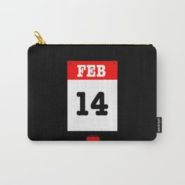 VALENTINES DAY 14 FEB - A SUBTLE REMINDER - A DATE TO BE REMEMBERED! Carry-All Pouch