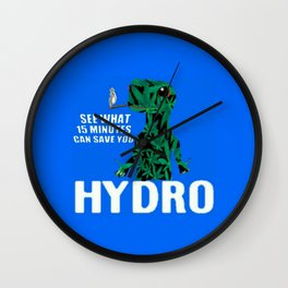 Hydro Gecko what 15 minutes can save Wall Clock