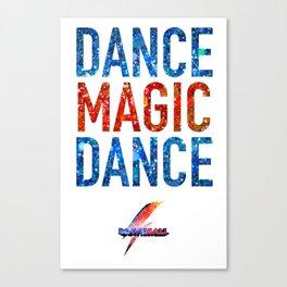 Bowie Ball: Dance Magic Dance Canvas Print