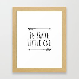 "Printable ""Be Brave"" Inspirational Quote, Motivational Typography Print, Be Brave Nursery, Be Brave Framed Art Print"