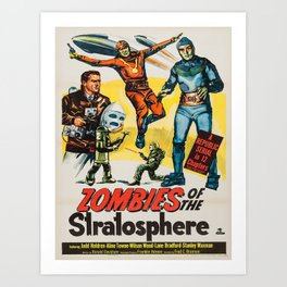 Vintage poster - Zombies of the Stratosphere Art Print