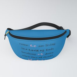Let Us Be Fanny Pack