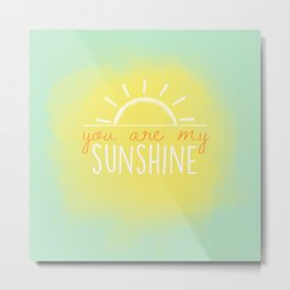 you are my sunshine mint Metal Print