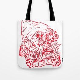 Say No To Love. Tote Bag