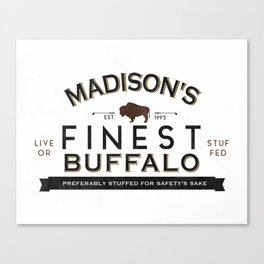 live or stuffed Canvas Print