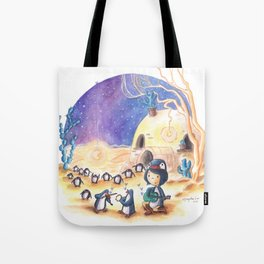 PenguinGirl and her Music Maker Penguins Bring Love, Laughter and Light in the Desert Tote Bag