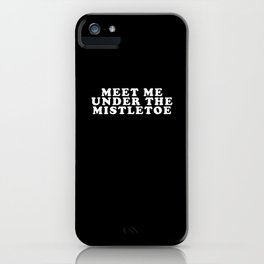 Mistletoe Kiss iPhone Case