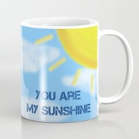 you are my sunshine Mugs featuring Sunshine by The Crafty Geekette